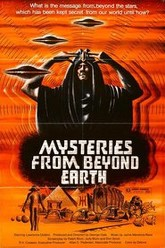 Mysteries From Beyond Earth Trailer