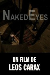 Naked Eyes Trailer