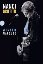 Nancy Griffith - Winter marquee Trailer