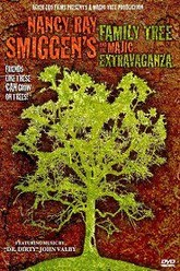 Nancy Ray Smiggen's Family Tree and the Majic Extravaganza Trailer