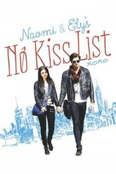 Naomi and Ely's No Kiss List Trailer