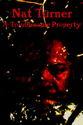 Nat Turner: A Troublesome Property Trailer