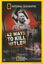 National Geographic: 42 Ways to Kill Hitler Trailer
