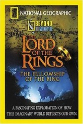 National Geographic - Beyond the Movie: The Lord of the Rings Trailer