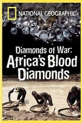 National Geographic: Diamonds of War - Africa's Blood Diamonds Trailer