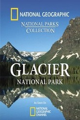 National Geographic: Glacier National Park Trailer