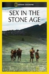 National Geographic: Sex in the Stone Age Trailer