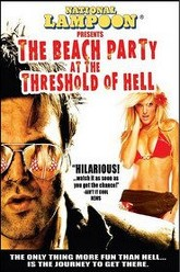 National Lampoon Presents The Beach Party at the Threshold of Hell Trailer
