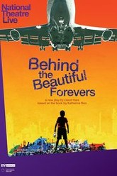 National theatre live: Behind the Beautiful Forevers Trailer