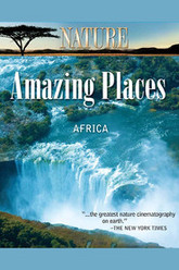 Nature Amazing Places Africa Trailer