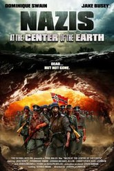 Nazis at the Center of the Earth Trailer