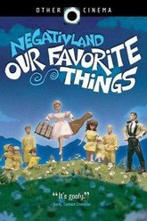 Negativland: Our Favorite Things Trailer