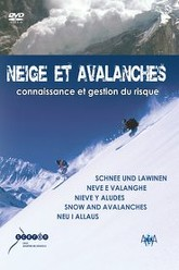 Neige et Avalanches Trailer