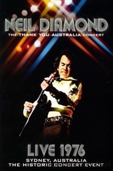 Neil Diamond - The Thank You Australia Concert Trailer