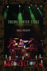 Neil Peart - Taking Center Stage: A Lifetime of Live Performance Trailer