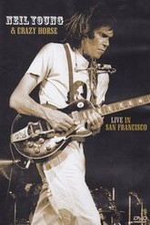 Neil Young & Crazy Horse: Live in San Francisco Trailer