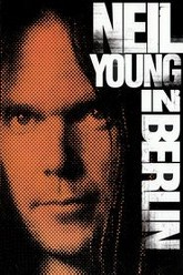 Neil Young in Berlin Trailer