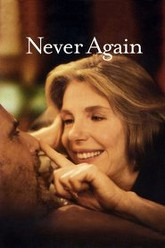 Never Again Trailer