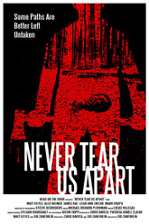 Never Tear Us Apart Trailer