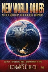 New World Order: Secret Societies and Biblical Prophecy - Volume 1: The New World Order / Wars and Rumors of Wars Trailer