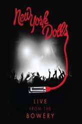 New York Dolls: Live From The Bowery Trailer