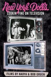 New York Dolls: Lookin' Fine on Television Trailer