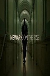 Newark On The Rise Trailer