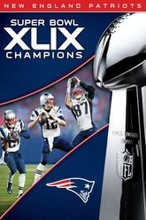 NFL Super Bowl XLIX Champions: New England Patriots Trailer