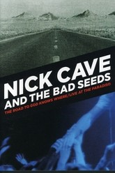 Nick Cave and The Bad Seeds: Live at The Paradiso Trailer