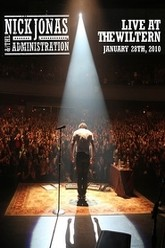 Nick Jonas & The Administration: Live At Wiltern Trailer