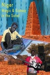 Niger: Magic and Ecstasy in the Sahel Trailer
