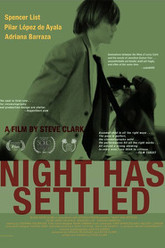 Night Has Settled Trailer
