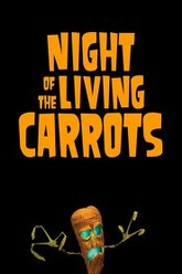 Night of the Living Carrots Trailer