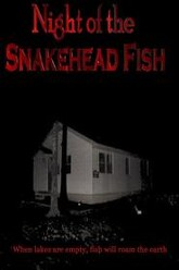 Night of the Snakehead Fish Trailer