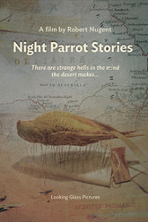 Night Parrot Stories Trailer