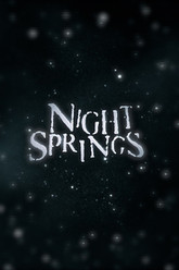 Night Springs Trailer