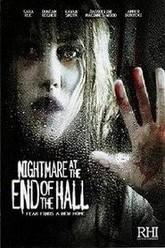 Nightmare at the End of the Hall Trailer
