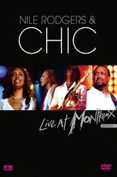 Nile Rodgers and Chic - Live at Montreux 2004 Trailer