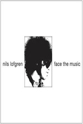 Nils Lofgren Face the Music Trailer