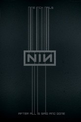 Nine Inch Nails: After All Is Said And Done Trailer