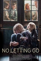 No Letting Go Trailer