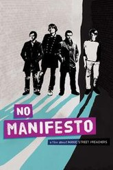 No Manifesto: A Film About Manic Street Preachers Trailer