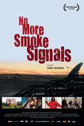 No More Smoke Signals Trailer