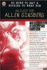 No More to Say & Nothing to Weep For: An Elegy for Allen Ginsberg Trailer