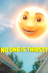 No One Is Thirsty Trailer