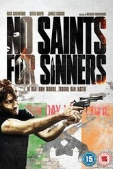 No Saints for Sinners Trailer