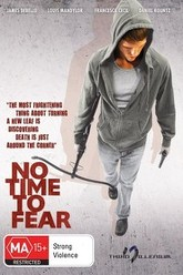 No Time to Fear Trailer