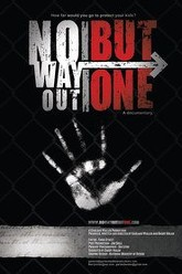No Way Out But One Trailer