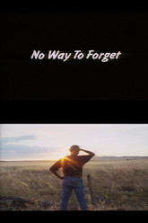 No Way to Forget Trailer