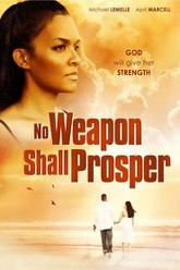 No Weapon Shall Prosper Trailer